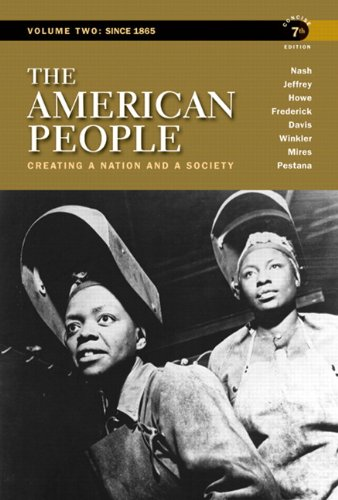 The American People: Volume 2: Since 1865 9780205805389