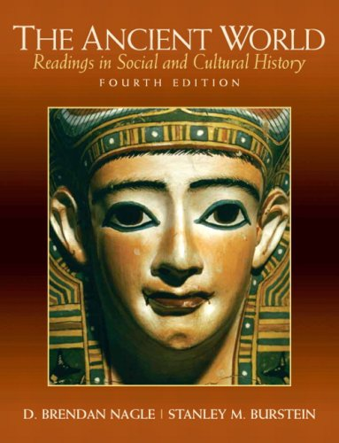 The Ancient World: Readings in Social and Cultural History - 4th Edition