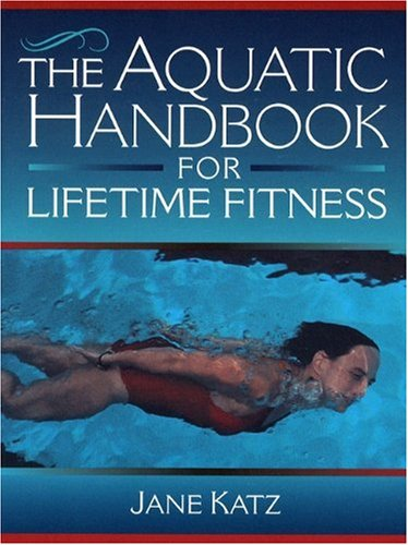 The Aquatic Handbook for Lifetime Fitness 9780205172078