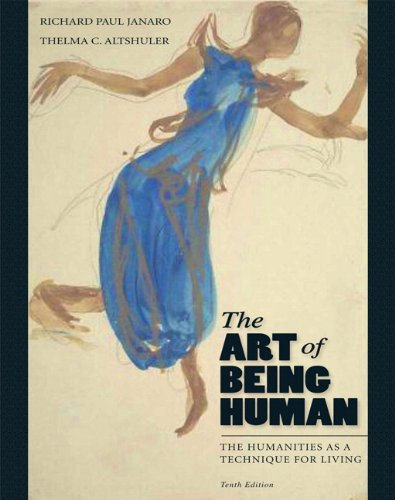 The Art of Being Human: The Humanities as a Technique for Living 9780205022472