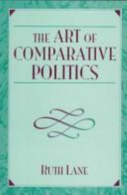 The Art of Comparative Politics 9780205260997