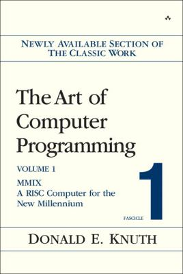 The Art of Computer Programming, Fascicle 1: MMIX: A RISC Computer for the New Millennium 9780201853926