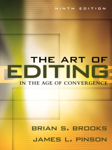The Art of Editing in the Age of Convergence 9780205569649
