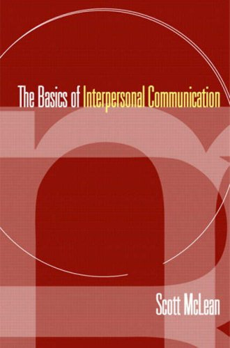 The Basics of Interpersonal Communication 9780205401987