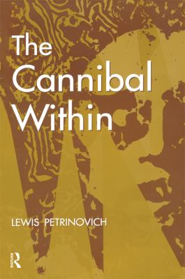 The Cannibal Within 9780202020488