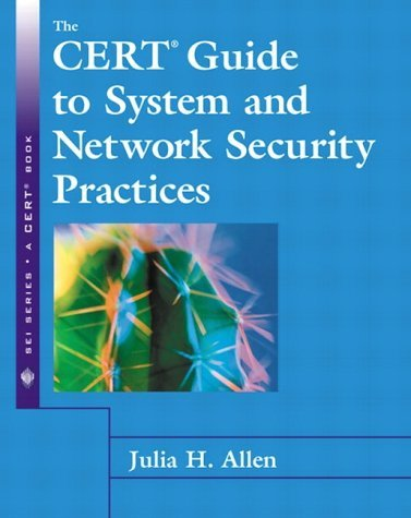 The Cert Guide to System and Network Security Practices 9780201737233
