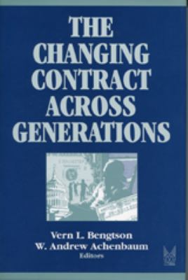 The Changing Contract Across Generations 9780202304595