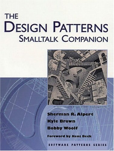 The Design Patterns SmallTalk Companion 9780201184624