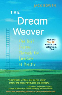 The Dream Weaver: One Boy's Journey Through the Landscape of Reality 9780205528868