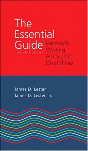 The Essential Guide: Research Writing Across the Disciplines 9780205576456