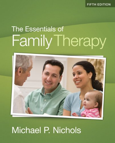The Essentials of Family Therapy 9780205787234