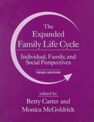 The Expanded Family Life Cycle: Individual, Family, and Social Perspectives 9780205200092
