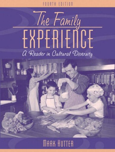 The Family Experience: A Reader in Cultural Diversity 9780205389209
