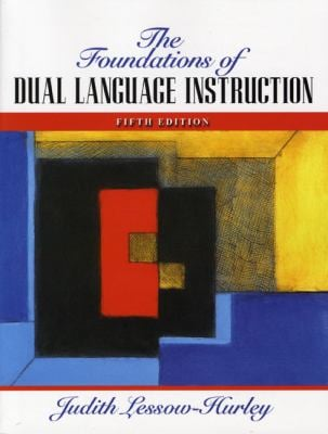 The Foundations of Dual Language Instruction 9780205593279