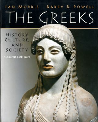 The Greeks: History, Culture, and Society 9780205697342