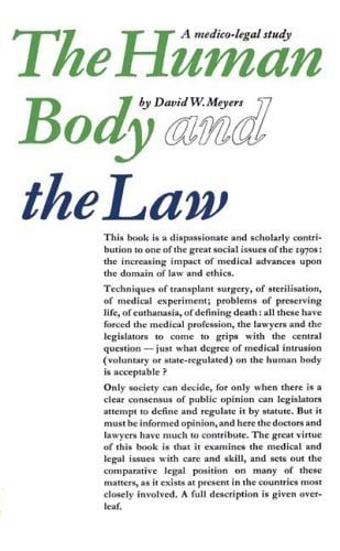 The Human Body and the Law: A Medico-Legal Study 9780202308777