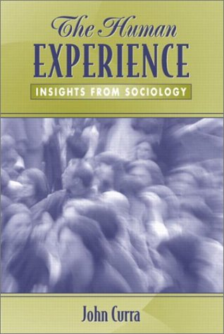 The Human Experience: Insights from Sociology 9780205335305