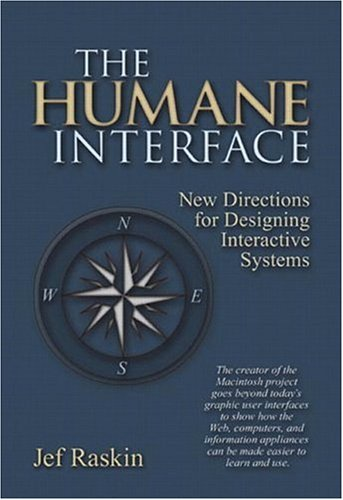 The Humane Interface: New Directions for Designing Interactive Systems 9780201379372