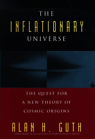 The Inflationary Universe: The Quest for a New Theory of Cosmic Origins 9780201328400