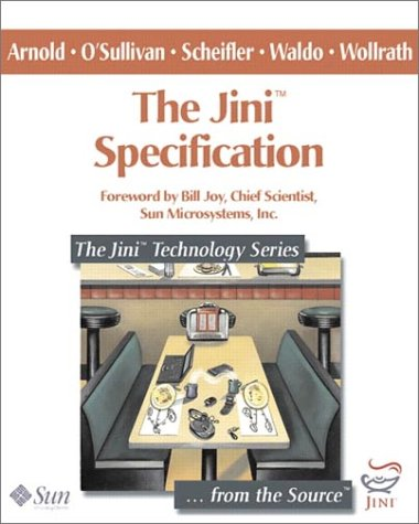 The Jini Specification 9780201616347