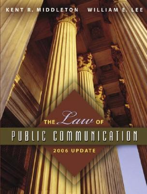 The Law of Public Communication 9780205449781