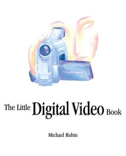 The Little Digital Video Book 9780201758481