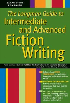 The Longman Guide to Intermediate and Advanced Fiction Writing 9780205530120