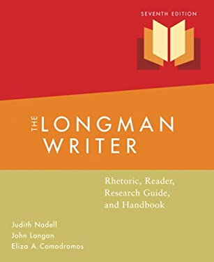 The Longman Writer: Rhetoric, Reader, Research Guide, and Handbook 9780205598717