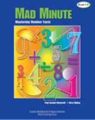 The Mad Minute Mastering Number Facts Grades 1-8