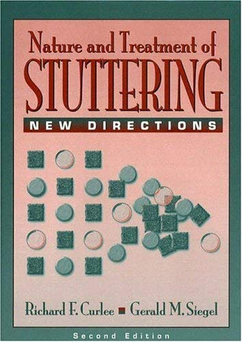 The Nature and Treatment of Stuttering: New Directions 9780205163366