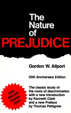 The Nature of Prejudice: 25th Anniversary Edition 9780201001792