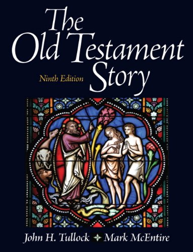 The Old Testament Story - 9th Edition by John H. Tullock, Mark ...