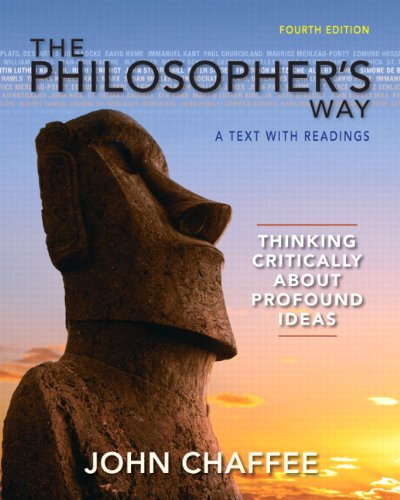 The Philosopher's Way: Thinking Critically about Profound Ideas 9780205254699