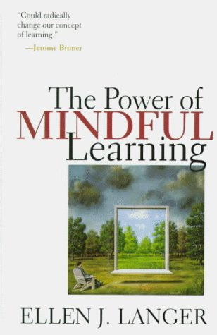 The Power of Mindful Learning 9780201488395