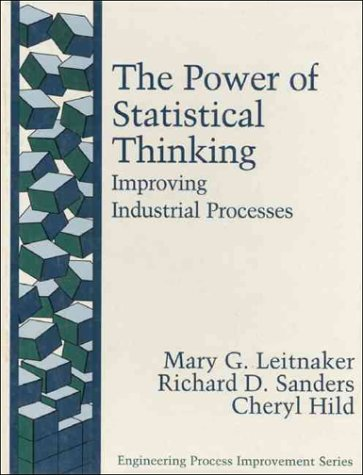 The Power of Statistical Thinking: Improving Industrial Processes 9780201633900