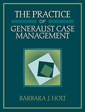 The Practice of Generalist Case Management 9780205287338