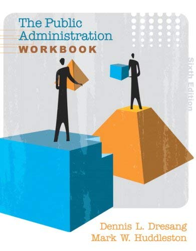 The Public Administration Workbook 9780205607396