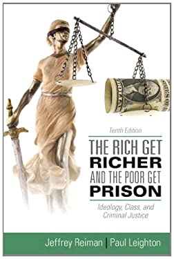 The Rich Get Richer and the Poor Get Prison 9780205137725