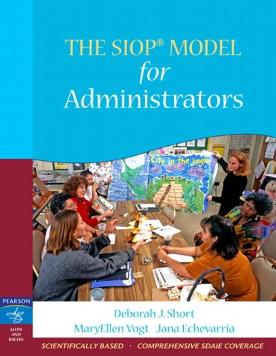 The SIOP Model for Administrators 9780205521098