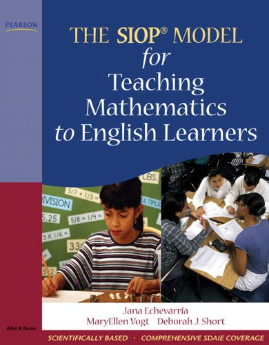 The Siop Model for Teaching Mathematics to English Learners 9780205627585