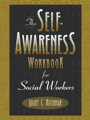 The Self-Awareness Workbook for Social Workers 9780205290291