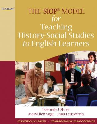 The SIOP Model for Teaching History-Social Studies to English Learners 9780205627615