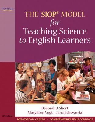 The SIOP Model for Teaching Science to English Learners 9780205627592