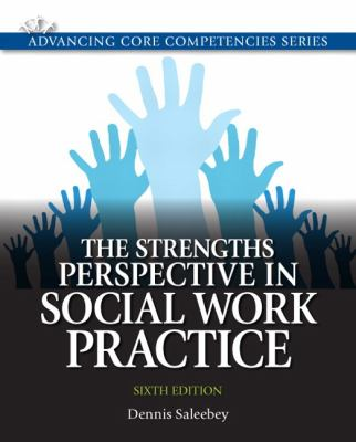 The Strengths Perspective in Social Work Practice 9780205011544