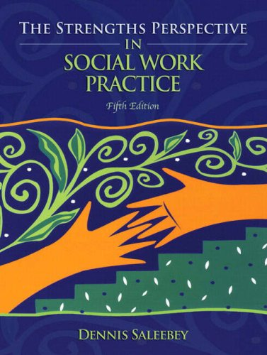 The Strengths Perspective in Social Work Practice 9780205624416