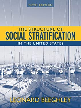 The Structure of Social Stratification in the United States 9780205530526
