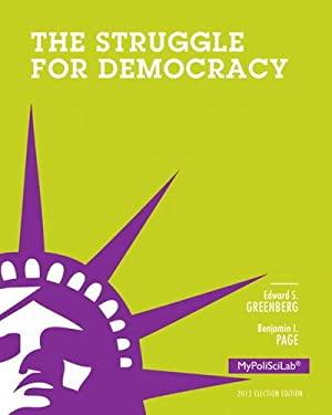 The Struggle for Democracy 9780205909049