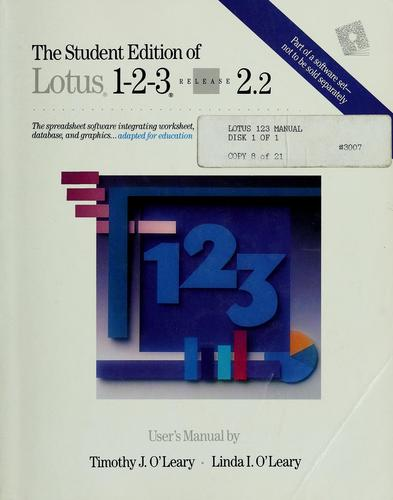 The Student Edition of Lotus 1-2-3 Release 2.2