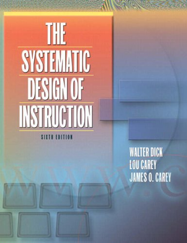 The Systematic Design of Instruction 9780205412747