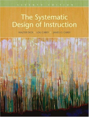 The Systematic Design of Instruction 9780205585564